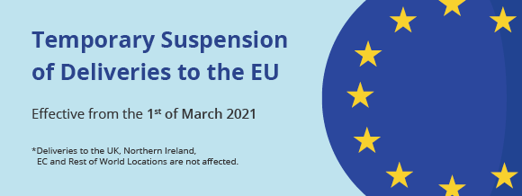 Temporary Suspension of Deliveries to the EU